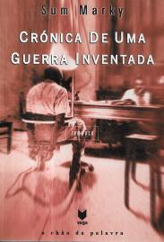 CRÓNICA DE UMA GUERRA INVENTADA