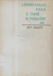 LEMBRANÇAS PARA S. TOMÉ E PRINCÍPE - 1972