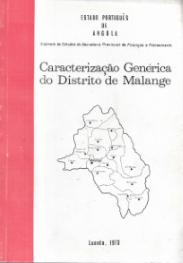 CARACTERIZAÇÃO GENÉRICA DO DISTRITO DE MALANGE