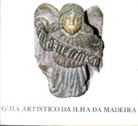GUIA ARTÍSTICO DA ILHA DA MADEIRA