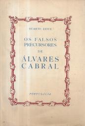 OS FALSOS PRECURSORES DE ÁLVARES CABRAL