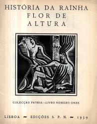 HISTÓRIA DA RAINHA FLOR DE ALTURA