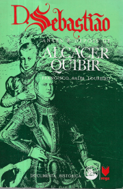 D.SEBASTIÃO-ANTE E DEPOIS DE ALCÁCER QUIBIR