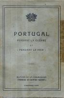 PORTUGAL-PENDANT LA GUERRE ET PENDANT LA PAIX