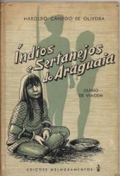 ÍNDIOS E SERTANEJOS DO ARAGUAIA-DIÁRIO DE VIAGEM