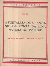 A FORTALEZA DE STO. ANTÓNIO DA PONTA DA MINA, NA ILHA DO PRINCÍPE