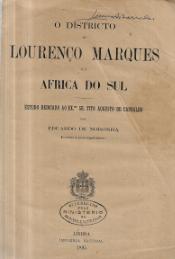 O DISTRICTO DE LOURENÇO MARQUES E A AFRICA DO SUL
