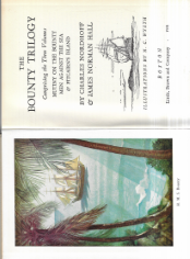 THE BOUNTY TRILOGY, COMPRISING THE THREE VOLUMES: MUTINY ON THE BOUNTY; MEN AGAINST THE SEA; PITCAIRN´S ISLAND