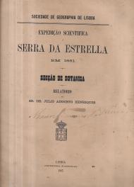 EXPEDIÇÃO CIENTÍFICA À SERRA DA ESTRELA EM 1881-SECÇÃO DE BOTÂNICA