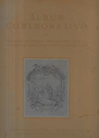 ALBUM COMEMORATIVO DA EXPOSIÇÃO DE ESTAMPAS ANTIGAS SOBRE PORTUGAL POR ARTISTAS ESTRANGEIROS DOS SÉCULOS XVI A XIX