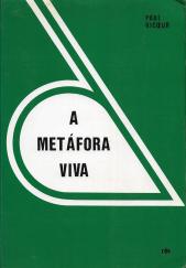 A METÁFORA VIVA