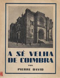 A SÉ VELHA DE COIMBRA