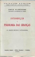 INTRODUÇÃO À PSICOLOGIA DAS CRIANÇAS