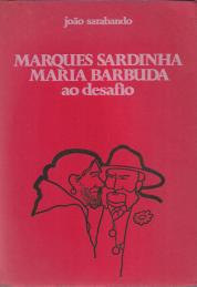 MARQUES SARDINHA-MARIA BARBUDA AO DESAFIO
