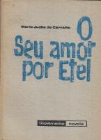 O SEU AMOR POR ETEL