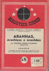 ARANHAS, ARANHIÇOS E ARANHÕES (NOTAS SOBRE A VIDA DAS ARANHAS)