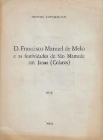 D.FRANCISCO MANUEL DE MELO E AS FESTIVIDADES DE SÃO MAMEDE EM JANAS (COLARES)