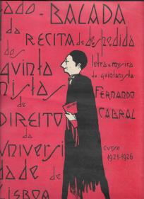 FADO BALADA DA RÉCITA DOS QUINTANISTAS DE DIREITO DA UNIVERSIDADE DE LISBOA (CURSO 1921-26)