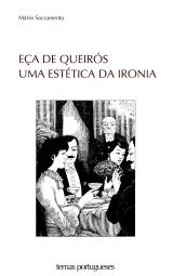 EÇA DE QUEIRÓS-UMA ESTÉTICA DA IRONIA
