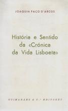 HISTÓRIA E SENTIDO DA «CRÓNICA DA VIDA LISBOETA»
