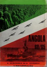 ANGOLA 60-65 - A SURPRESA-A GUERRA-A RECUPERAÇÃO