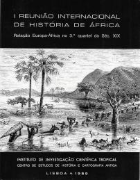 I REUNIÃO INTERNACIONAL DE HISTÓRIA DE ÁFRICA-RELAÇÃO EUROPA-ÁFRICA NO 3º QUARTEL DO SÉCULO XIX