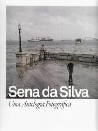 SENA DA SILVA-UMA ANTOLOGIA FOTOGRÁFICA