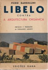 LIBELO CONTRA A ARQUITECTURA ORGÂNICA