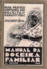 MANUAL DA DOCEIRA FAMILIAR - GUIA PRATICO CONTENDO 386 RECEITAS GARANTIDAS