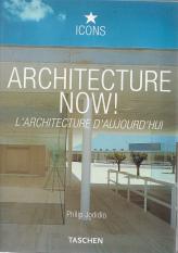 ARCHITECTURE NOW!/ L`ARCHITECTURE D´AUJOURD´HUI