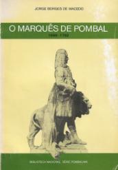 O MARQUÊS DE POMBAL (1699-1782)