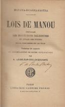 LOIS DE MANOU COMPRENANT LES INSTITUTIONS RELIGIEUSES ET CIVILES DES INDIENS - TRADUITES DU SANSCRIT ET ACCOMPAGNEES DE NOTES EXPLICATIVES PAR A. LOISELEUR DESLONGCHAMPS.