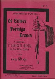 CONFIDÊNCIAS D´UM JUIZ...OS CRIMES DA FORMIGA BRANCA