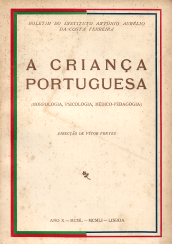 A CRIANÇA PORTUGUESA-BOLETIM DO INSTITUTO ANTÓNIO AURÉLIO DA COSTA FERREIRA