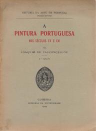 A PINTURA PORTUGUESA NOS SÉCULOS XV E XVI