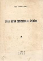 DUAS HORAS DEDICADAS A COIMBRA