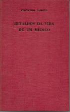 RETALHOS DA VIDA DE UM MÉDICO