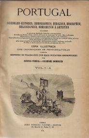 PORTUGAL-DICCIONÁRIO HISTORICO, CHOROGRAPHICO, HERALDICO, BIOGRAPHICO, BIBLIOGRAPHICO, NUMISMATICO E ARTISTICO