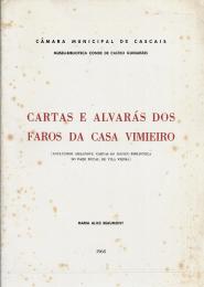 CARTAS E ALVARÁS DOS FAROS DA CASA DO VIMIEIRO