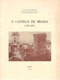 O CASTELO DE BRAGA
