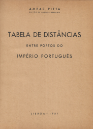 TABELA DE DISTÂNCIAS ENTRE PORTOS DO IMPÉRIO PORTUGUÊS