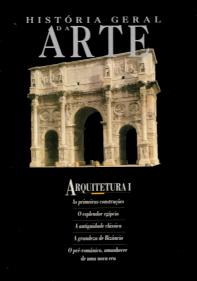 HISTÓRIA GERAL DA ARTE - ARQUITECTURA