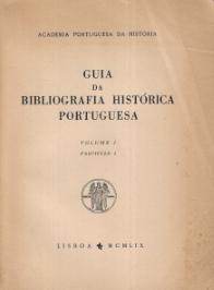 GUIA DA BIBLIOGRAFIA HISTÓRICA PORTUGUESA