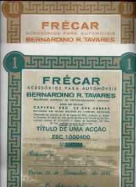 TÍTULOS DE 1 E 1O ACÇÕES DA FRÉCAR-ACESSÓRIOS PARA AUTOMÓVEIS -BERNARDINO R. TAVARES, S.A.R.L.