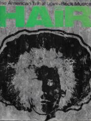 HAIR-THE AMERICAN TRIBAL LOVE-ROCK MUSICAL