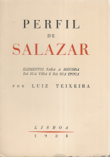 PERFIL DE SALAZAR - ELEMENTOS PARA A HISTÓRIA DA SUA VIDA E DA SUA ÉPOCA