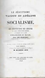 LE JÉSUITISME VAINCU ET ANÉANTI PAR LE SOCIALISME