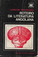 ROTEIRO DA LITERATURA ANGOLANA