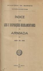 ÍNDICE DAS LEIS E DISPOSIÇÕES REGULAMENTARES DA ARMADA DO ANO DE 1936