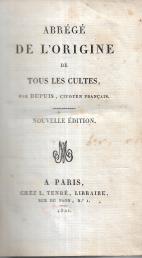 ABRÉGÉ DE L'ORIGINE DE TOUTES LES CULTES